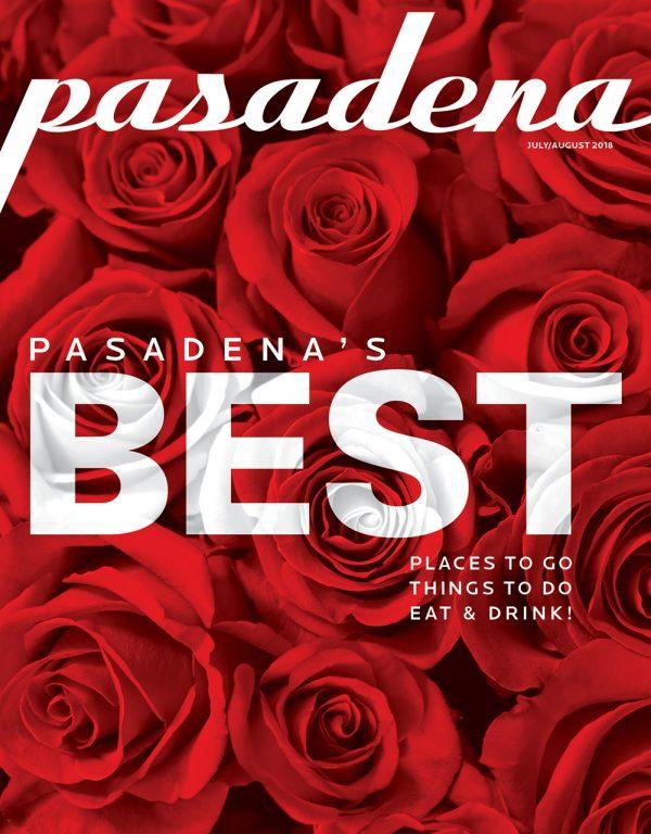 Pasadena Magazine July/August 2018