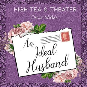 High-Tea-and-Theater-Oscar-Wildes-An-Ideal-Husband-Madeline-Garden-Pasadena-290px